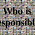 Who is Responsible? Opinion by Dane Arr