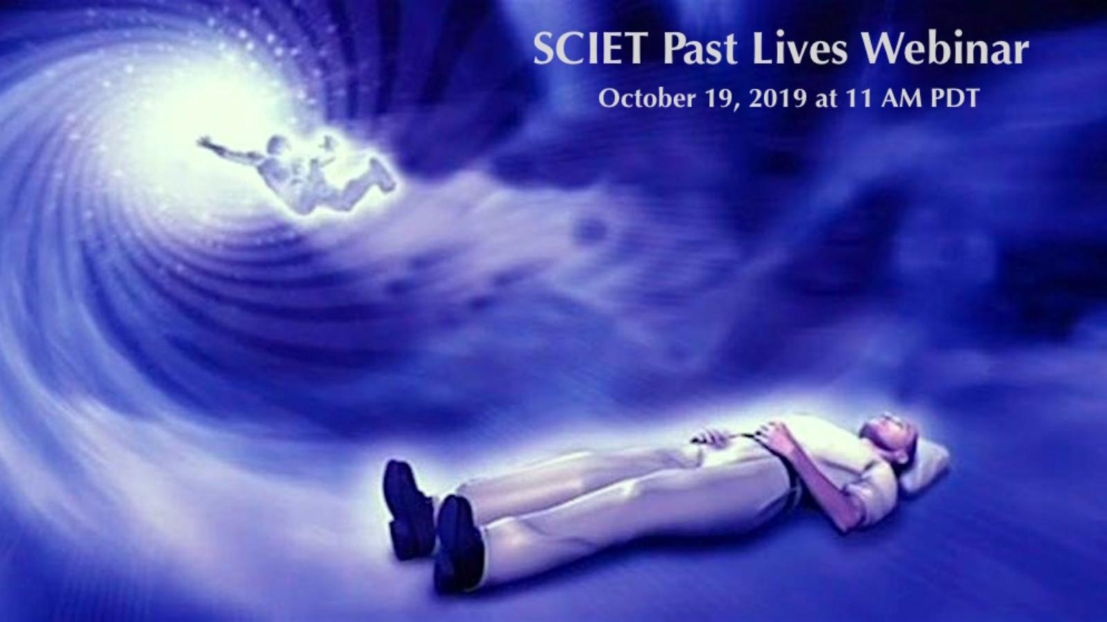 SCIET past lives